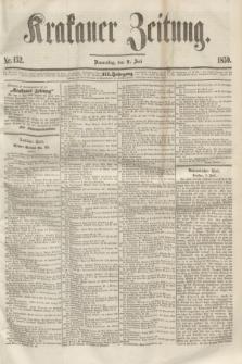 Krakauer Zeitung.Jg.3, Nr. 152 (7 Juli 1859)