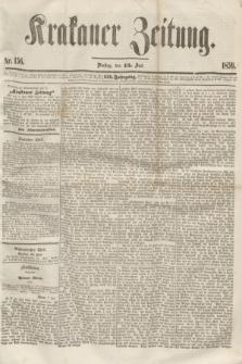 Krakauer Zeitung.Jg.3, Nr. 156 (12 Juli 1859)