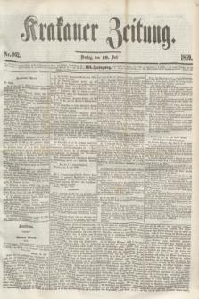 Krakauer Zeitung.Jg.3, Nr. 162 (19 Juli 1859)