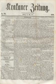 Krakauer Zeitung.Jg.3, Nr. 168 (26 Juli 1859)