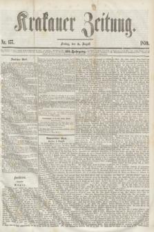 Krakauer Zeitung.Jg.3, Nr. 177 (5 August 1859)