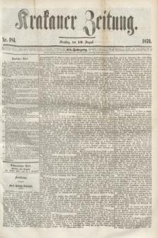 Krakauer Zeitung.Jg.3, Nr. 184 (13 August 1859) + dod.