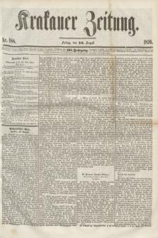 Krakauer Zeitung.Jg.3, Nr. 188 (19 August 1859)