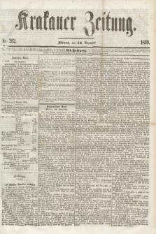 Krakauer Zeitung.Jg.3, Nr. 262 (16 November 1859)