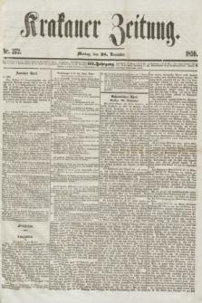 Krakauer Zeitung.Jg.3, Nr. 272 (28 November 1859)