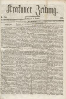 Krakauer Zeitung.Jg.3, Nr. 280 (7 December 1859)