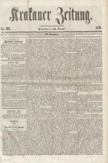 Krakauer Zeitung.Jg.3, Nr. 292 (22 December 1859)
