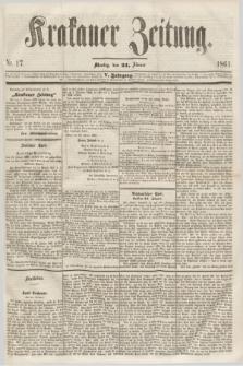 Krakauer Zeitung.Jg.5, Nr. 17 (21 Jänner 1861)