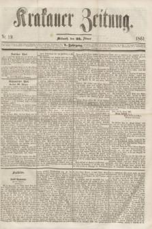 Krakauer Zeitung.Jg.5, Nr. 19 (23 Jänner 1861)