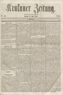 Krakauer Zeitung.Jg.5, Nr. 22 (26 Jänner 1861)