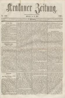 Krakauer Zeitung.Jg.5, Nr. 100 (1 Mai 1861)