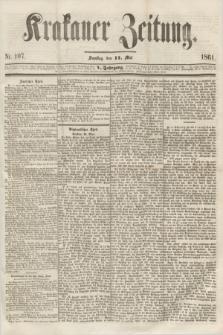 Krakauer Zeitung.Jg.5, Nr. 107 (11 Mai 1861)