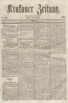Krakauer Zeitung.Jg.5, Nr. 159 (5 Juli 1861)