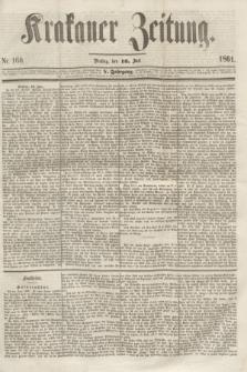 Krakauer Zeitung.Jg.5, Nr. 160 (16 Juli 1861)