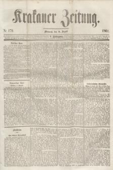 Krakauer Zeitung.Jg.5, Nr. 179 (7 August 1861)