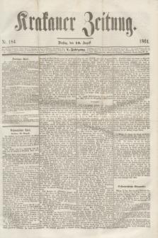 Krakauer Zeitung.Jg.5, Nr. 184 (13 August 1861)