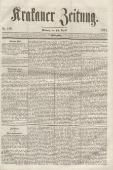 Krakauer Zeitung.Jg.5, Nr. 196 (28 August 1861)