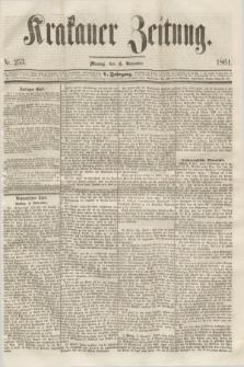 Krakauer Zeitung.Jg.5, Nr. 253 (4 November 1861)