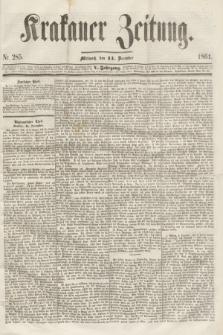 Krakauer Zeitung.Jg.5, Nr. 285 (11 December 1861)