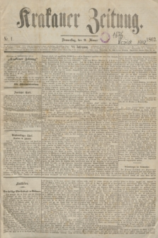 Krakauer Zeitung.Jg.6, Nr. 1 (2 Jänner 1862)