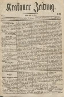 Krakauer Zeitung.Jg.6, Nr. 2 (3 Jänner 1862)