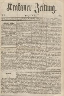 Krakauer Zeitung.Jg.6, Nr. 4 (7 Jänner 1862)