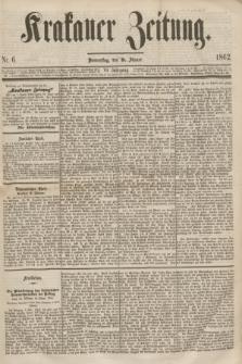 Krakauer Zeitung.Jg.6, Nr. 6 (9 Jänner 1862)