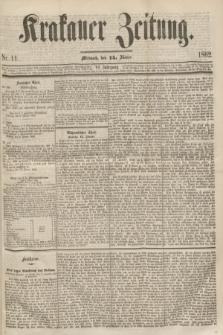 Krakauer Zeitung.Jg.6, Nr. 11 (15 Jänner 1862)