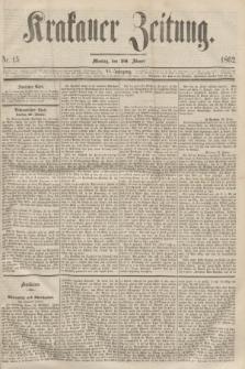 Krakauer Zeitung.Jg.6, Nr. 15 (20 Jänner 1862)