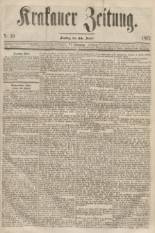 Krakauer Zeitung.Jg.6, Nr. 20 (25 Jänner 1862)