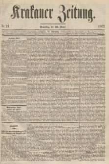 Krakauer Zeitung.Jg.6, Nr. 24 (30 Jänner 1862)