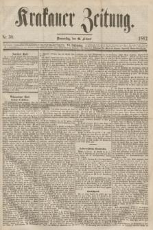 Krakauer Zeitung.Jg.6, Nr. 30 (6 Februar 1862)