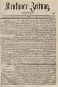 Krakauer Zeitung.Jg.6, Nr. 31 (7 Februar 1862)