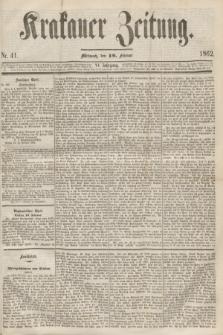 Krakauer Zeitung.Jg.6, Nr. 41 (19 Februar 1862)