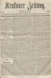 Krakauer Zeitung.Jg.6, Nr. 43 (21 Februar 1862)