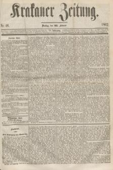 Krakauer Zeitung.Jg.6, Nr. 46 (25 Februar 1862)