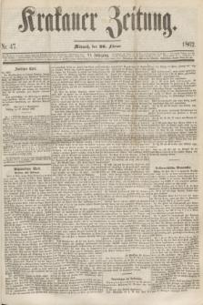 Krakauer Zeitung.Jg.6, Nr. 47 (26 Februar 1862)