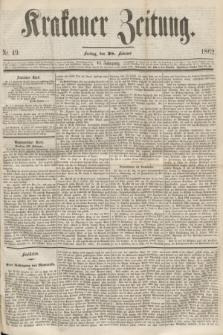 Krakauer Zeitung.Jg.6, Nr. 49 (28 Februar 1862)