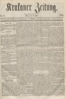 Krakauer Zeitung.Jg.6, Nr. 51 (3 März 1862)