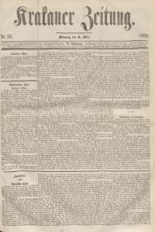 Krakauer Zeitung.Jg.6, Nr. 53 (5 März 1862)