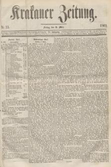 Krakauer Zeitung.Jg.6, Nr. 55 (7 März 1862)