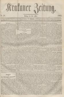 Krakauer Zeitung.Jg.6, Nr. 58 (11 März 1862)