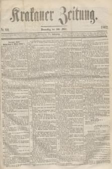 Krakauer Zeitung.Jg.6, Nr. 60 (13 März 1862)