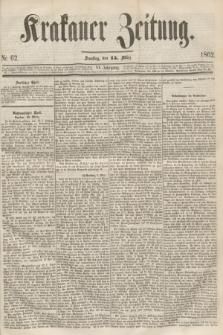 Krakauer Zeitung.Jg.6, Nr. 62 (15 März 1862)