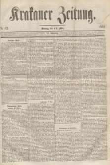 Krakauer Zeitung.Jg.6, Nr. 63 (17 März 1862)