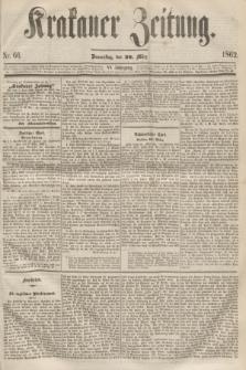 Krakauer Zeitung.Jg.6, Nr. 66 (20 März 1862)