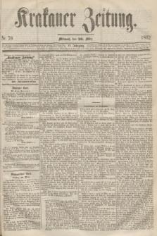Krakauer Zeitung.Jg.6, Nr. 70 (26 März 1862)