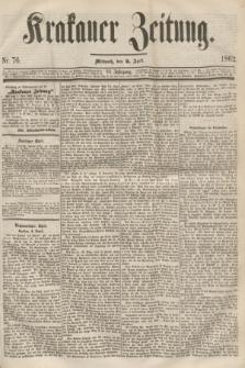 Krakauer Zeitung.Jg.6, Nr. 76 (2 April 1862)