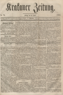 Krakauer Zeitung.Jg.6, Nr. 78 (4 April 1862)