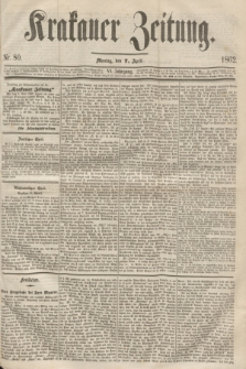 Krakauer Zeitung.Jg.6, Nr. 80 (7 April 1862)